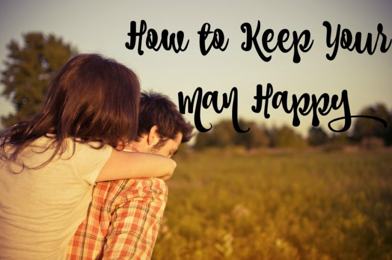 5 Sure Winners To Keep Your Man Happy